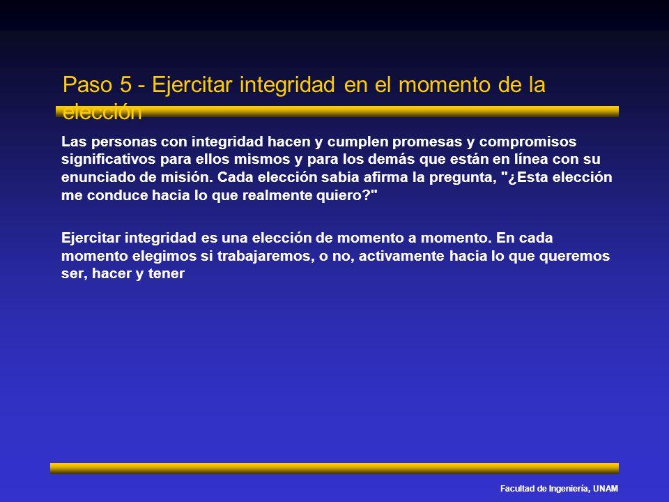 Paso 5 - Ejercitar integridad en el momento de la elección