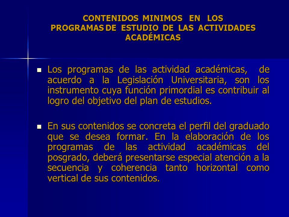 CONTENIDOS MINIMOS EN LOS PROGRAMAS DE ESTUDIO DE LAS ACTIVIDADES ACADÉMICAS