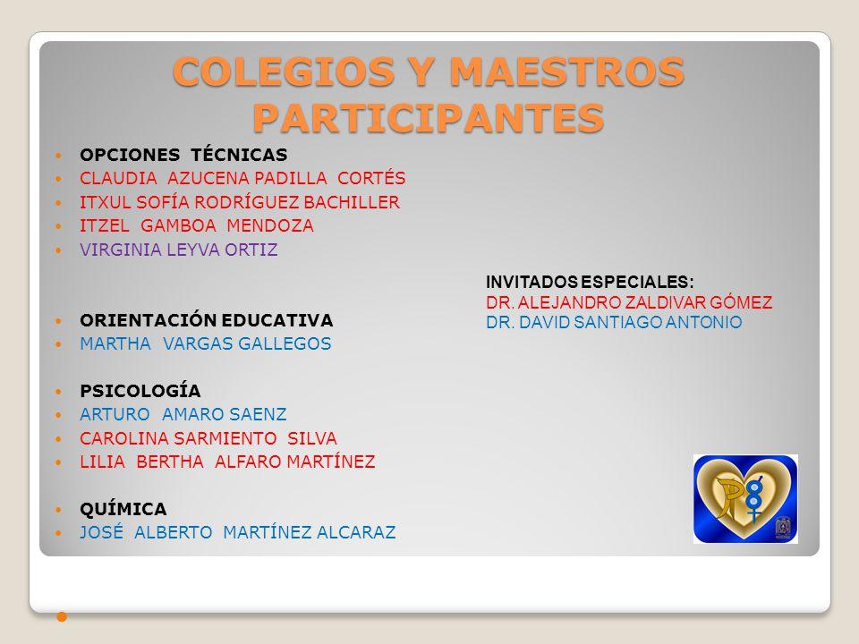 COLEGIOS Y MAESTROS PARTICIPANTES