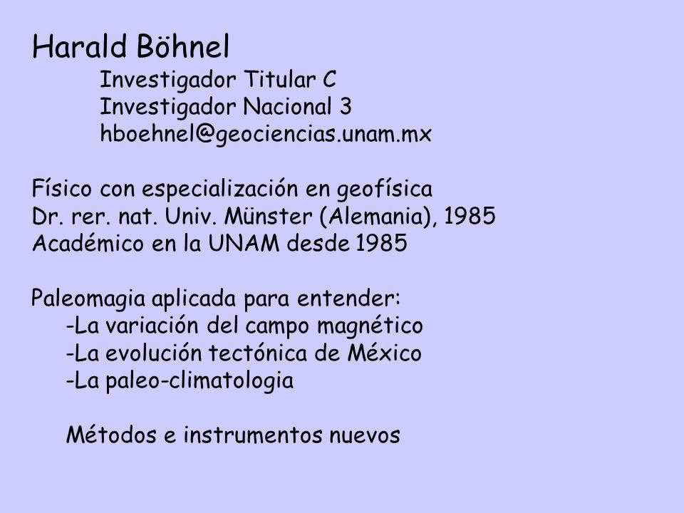 Harald Böhnel Investigador Titular C Investigador Nacional 3