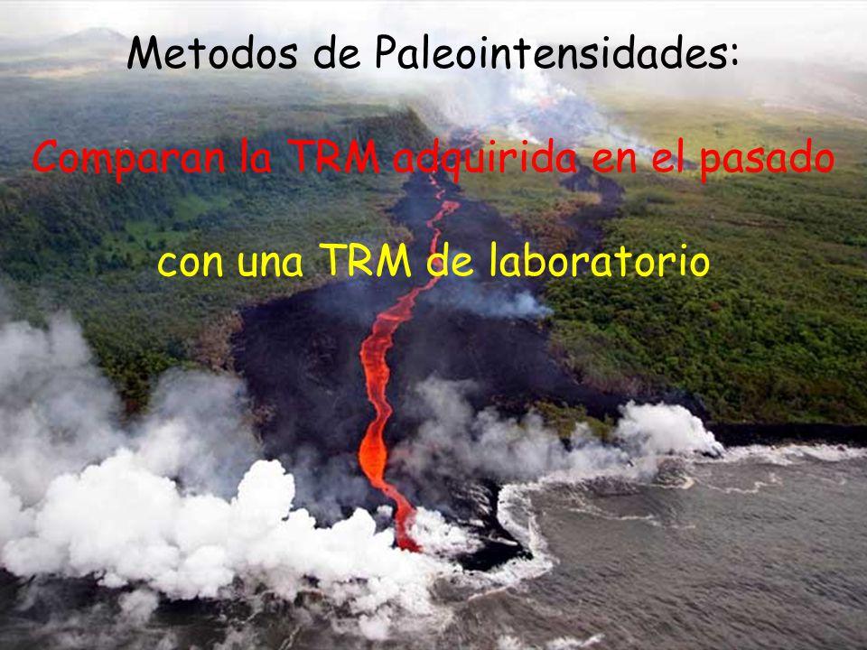 Metodos de Paleointensidades: Comparan la TRM adquirida en el pasado