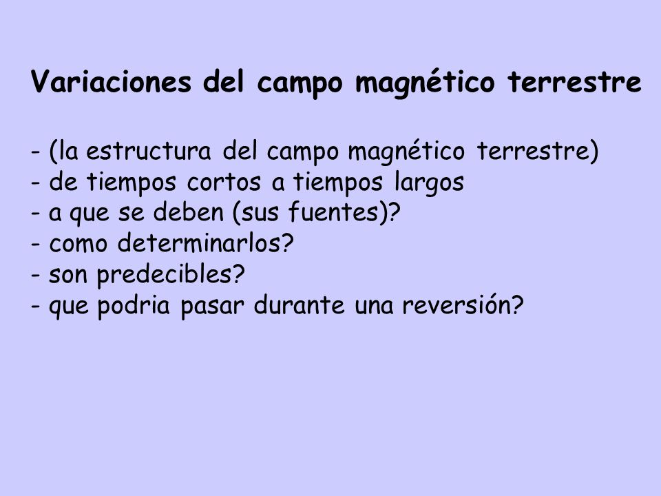 Variaciones del campo magnético terrestre