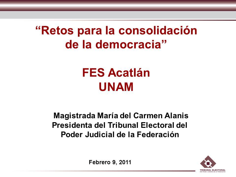 Retos para la consolidación de la democracia FES Acatlán UNAM