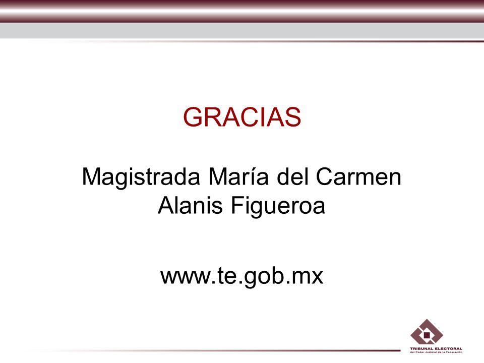 Magistrada María del Carmen Alanis Figueroa www.te.gob.mx