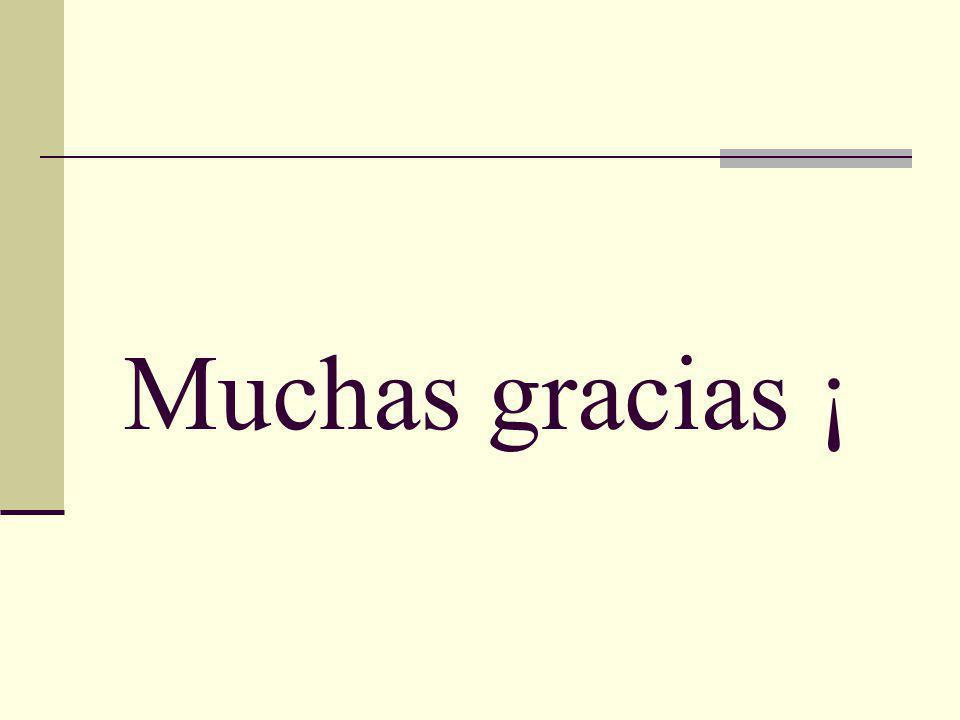 Muchas gracias ¡