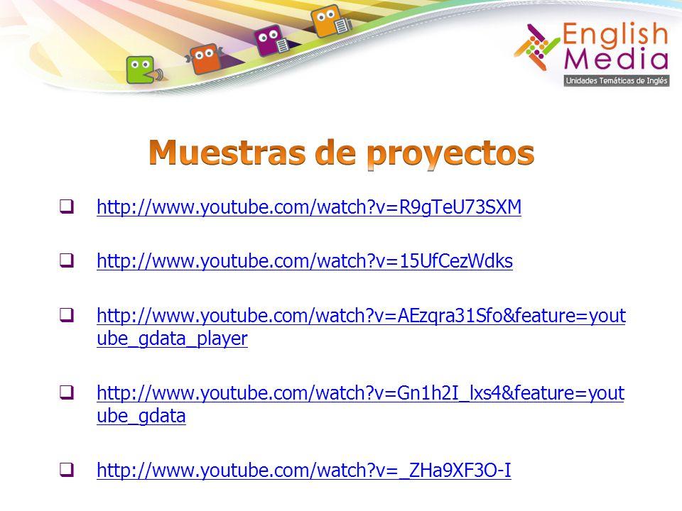 Muestras de proyectos http://www.youtube.com/watch v=R9gTeU73SXM
