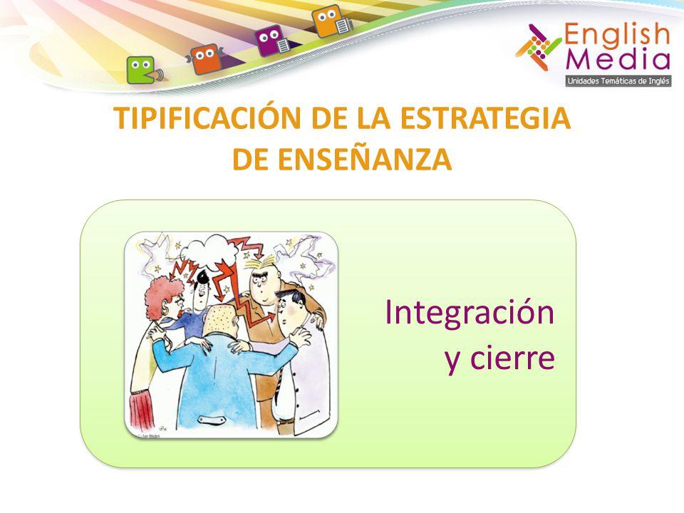 TIPIFICACIÓN DE LA ESTRATEGIA DE ENSEÑANZA