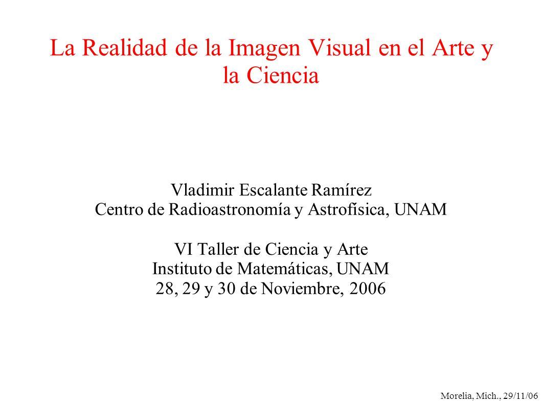 La Realidad de la Imagen Visual en el Arte y la Ciencia
