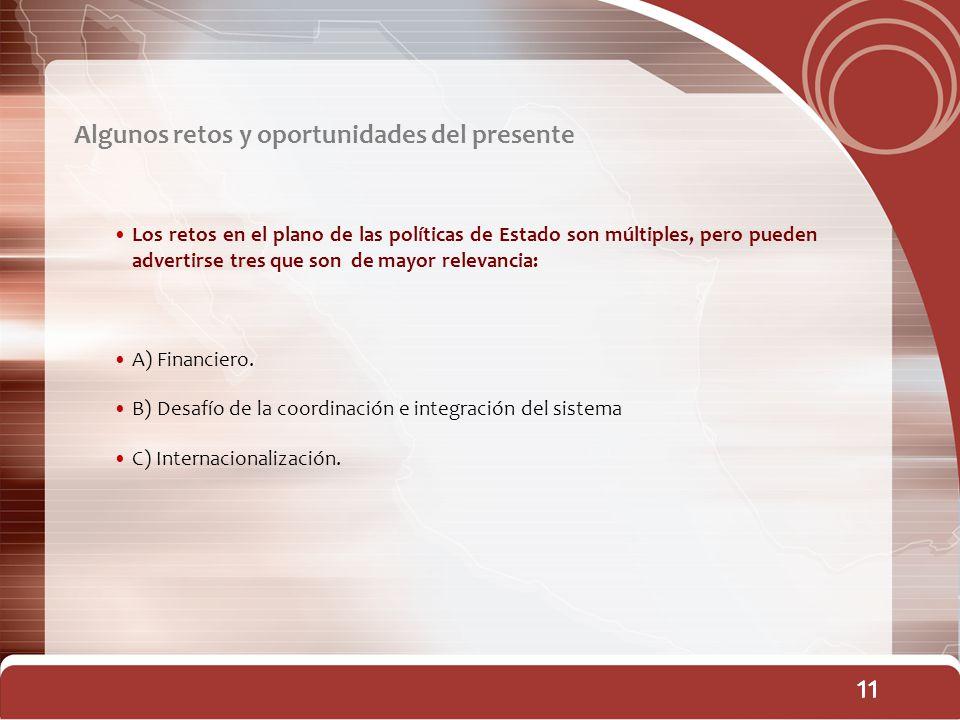 11 11 11 11 Algunos retos y oportunidades del presente
