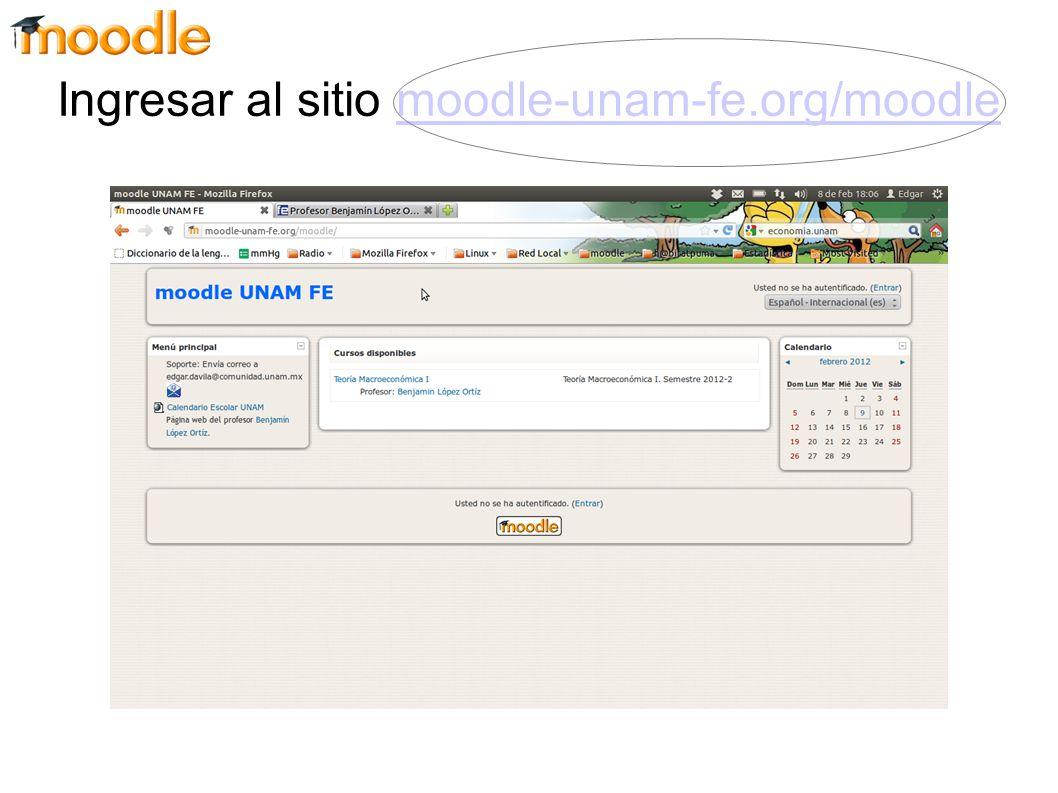 Ingresar al sitio moodle-unam-fe.org/moodle