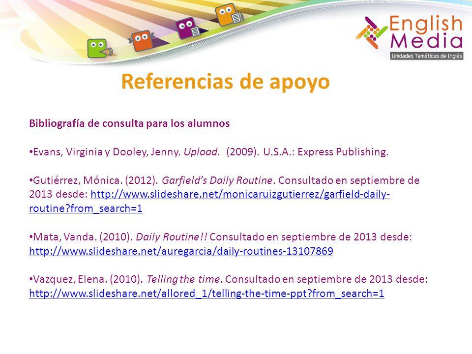 Referencias de apoyo Bibliografía de consulta para los alumnos
