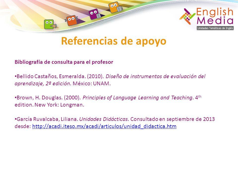 Referencias de apoyo Bibliografía de consulta para el profesor