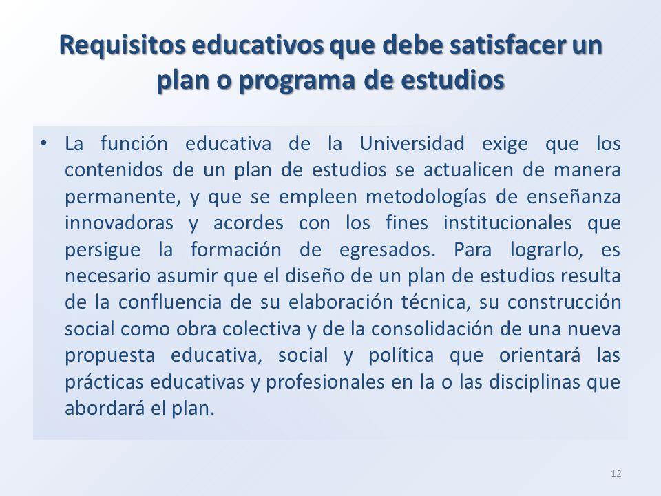 Requisitos educativos que debe satisfacer un plan o programa de estudios