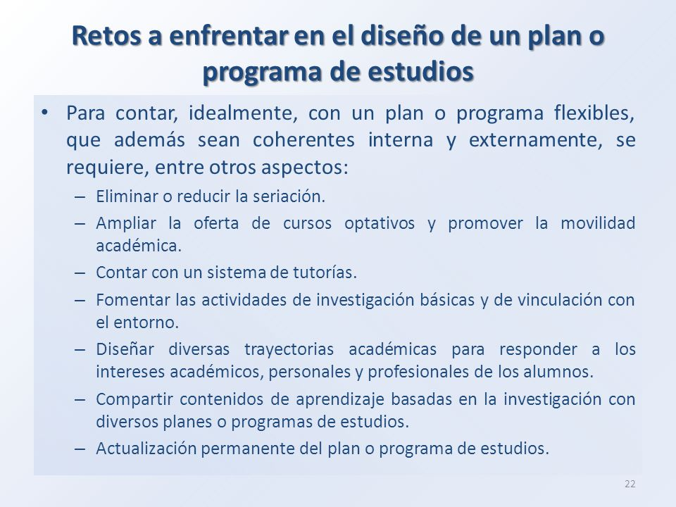 Retos a enfrentar en el diseño de un plan o programa de estudios