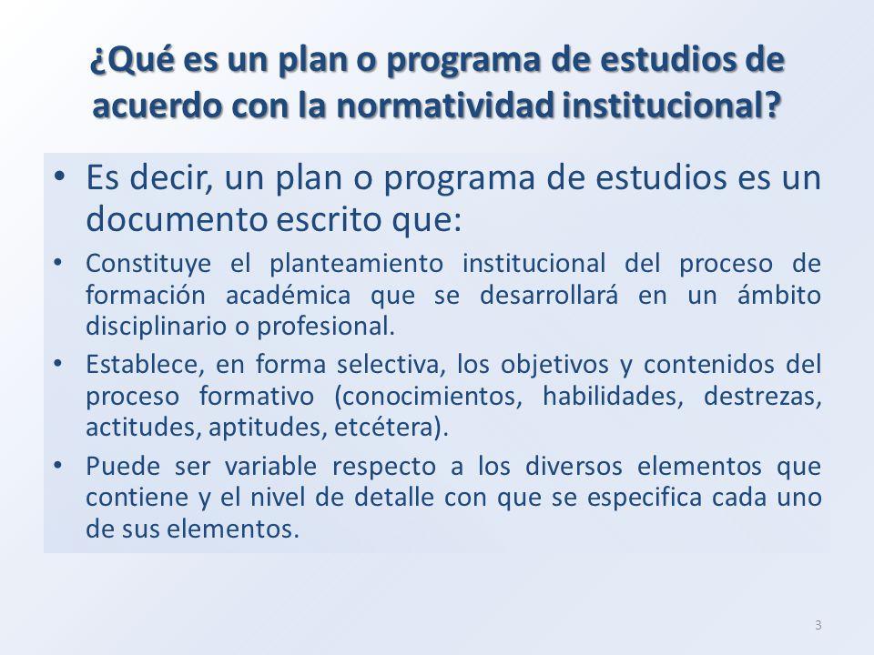 Es decir, un plan o programa de estudios es un documento escrito que: