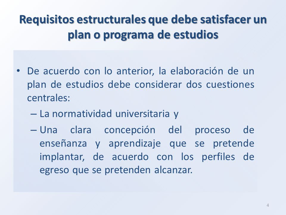 Requisitos estructurales que debe satisfacer un plan o programa de estudios