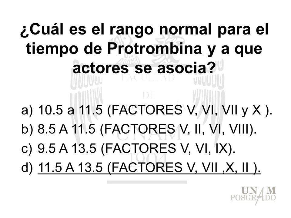 ¿Cuál es el rango normal para el tiempo de Protrombina y a que actores se asocia