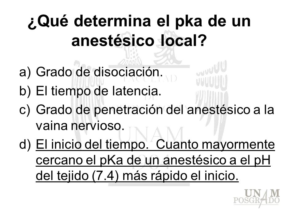 ¿Qué determina el pka de un anestésico local