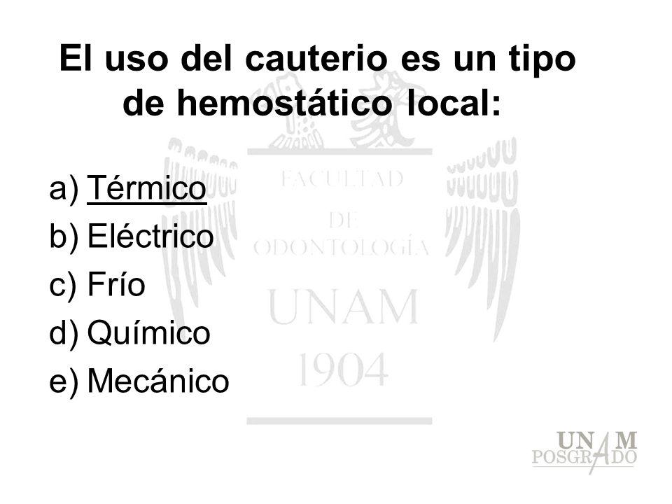 El uso del cauterio es un tipo de hemostático local: