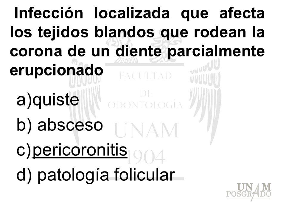 quiste absceso pericoronitis patología folicular