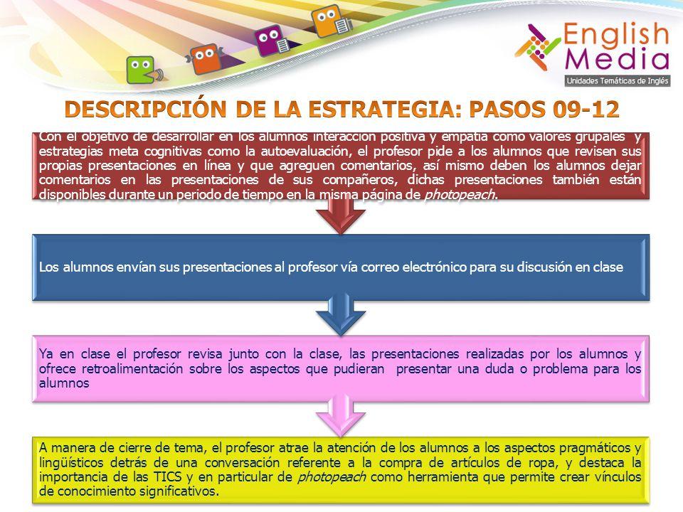DESCRIPCIÓN DE LA ESTRATEGIA: PASOS 09-12