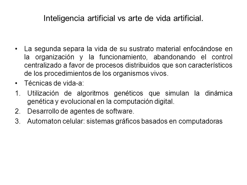 Inteligencia artificial vs arte de vida artificial.