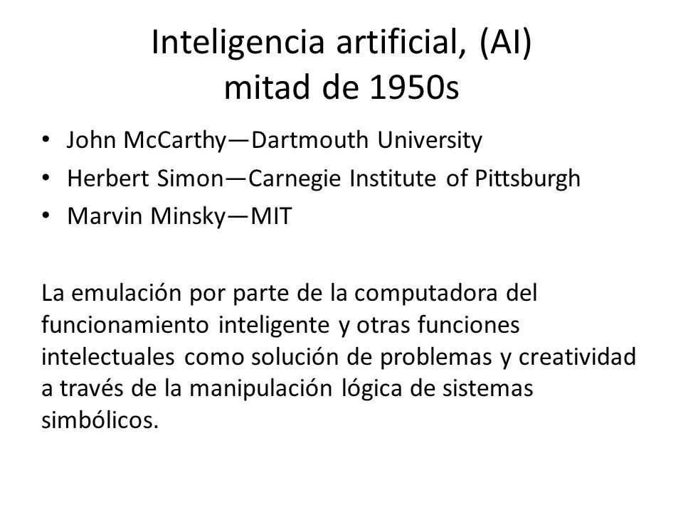 Inteligencia artificial, (AI) mitad de 1950s