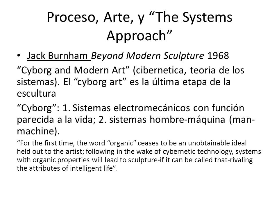 Proceso, Arte, y The Systems Approach