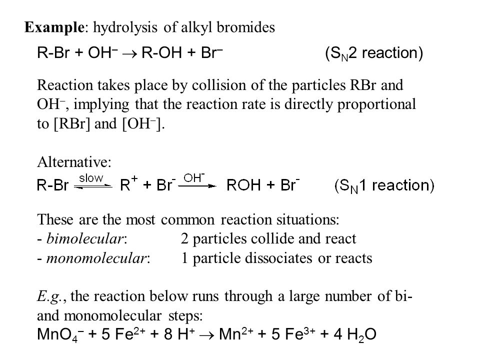 Example: hydrolysis of alkyl bromides