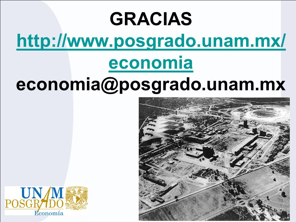 http://www.posgrado.unam.mx/economia economia@posgrado.unam.mx