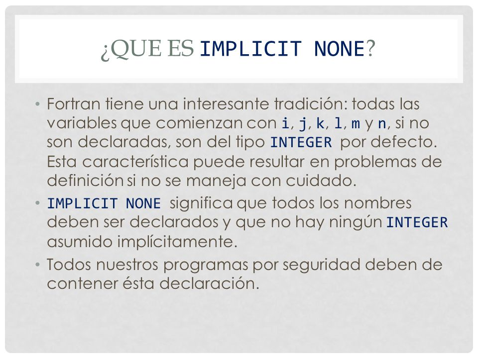 ¿Que es IMPLICIT NONE