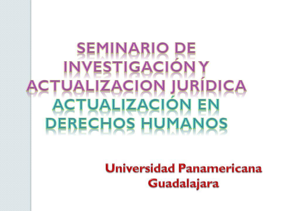 SEMINARIO DE INVESTIGACIÓN Y ACTUALIZACION JURÍDICA