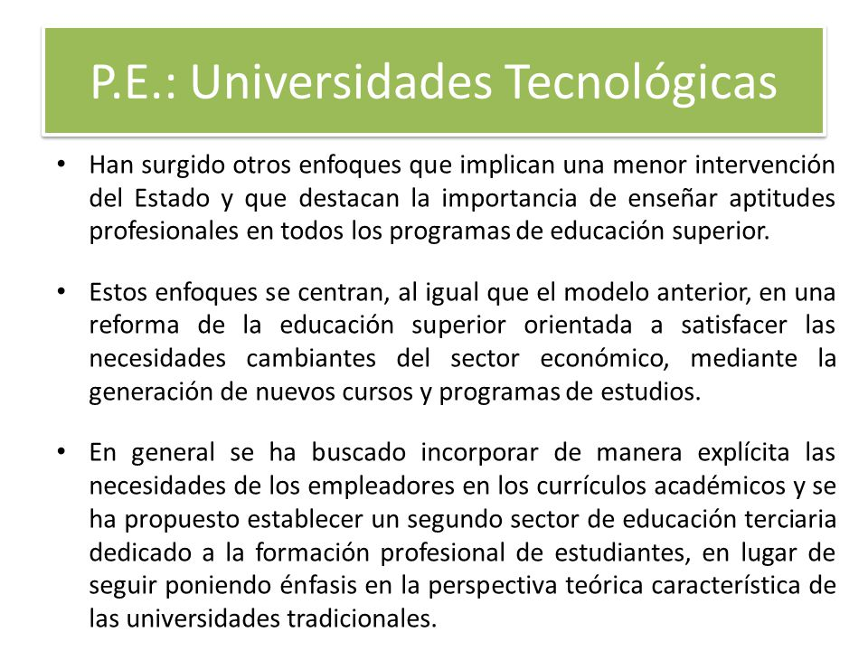 P.E.: Universidades Tecnológicas