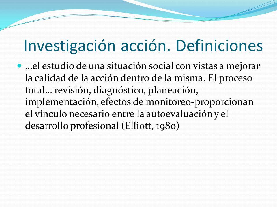 Investigación acción. Definiciones