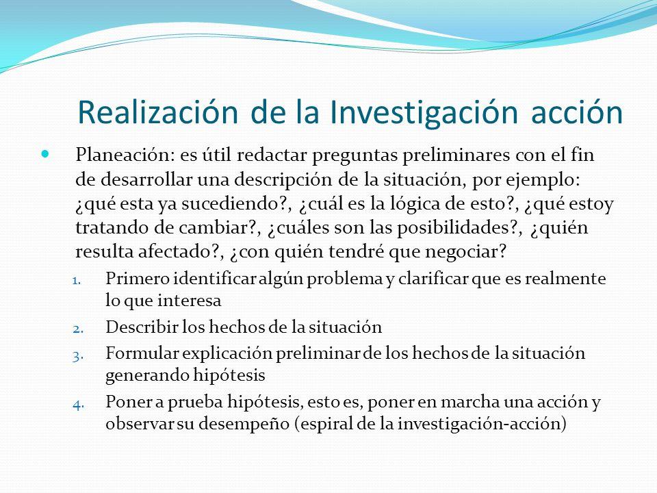 Realización de la Investigación acción
