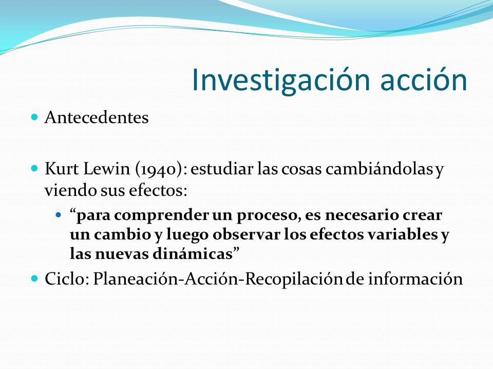 Investigación acción Antecedentes