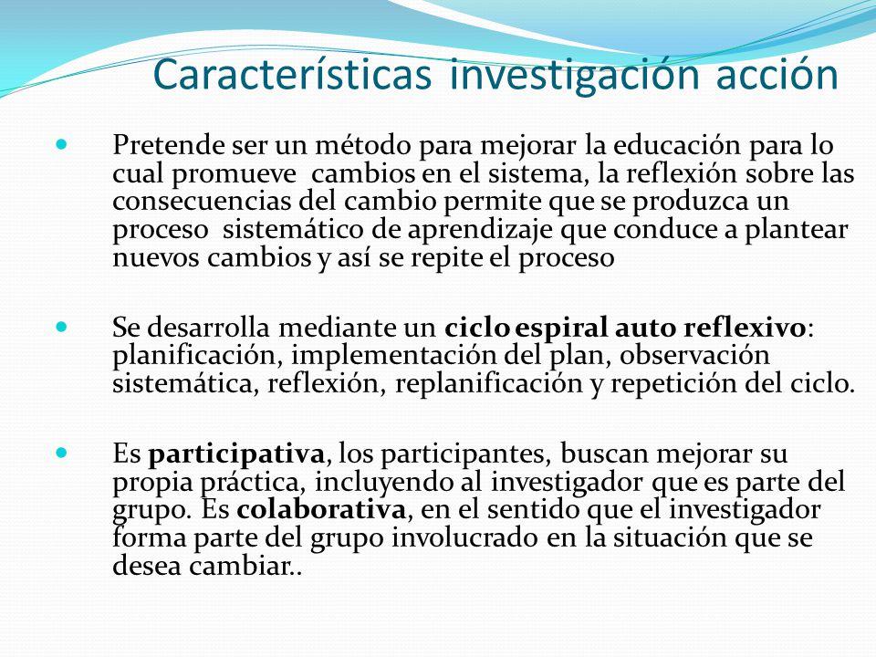 Características investigación acción