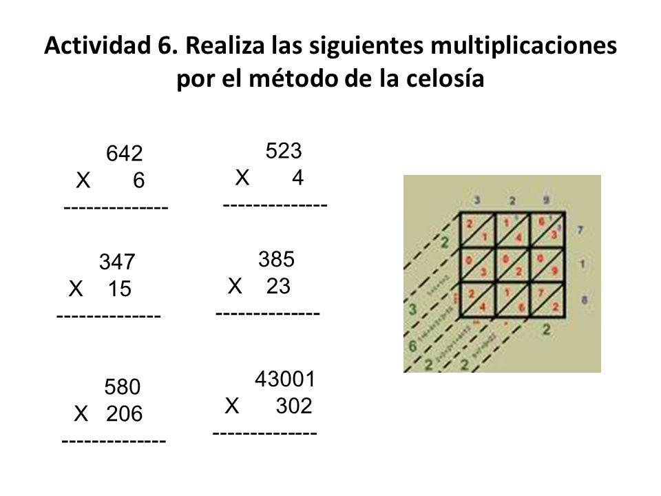 Actividad 6. Realiza las siguientes multiplicaciones por el método de la celosía