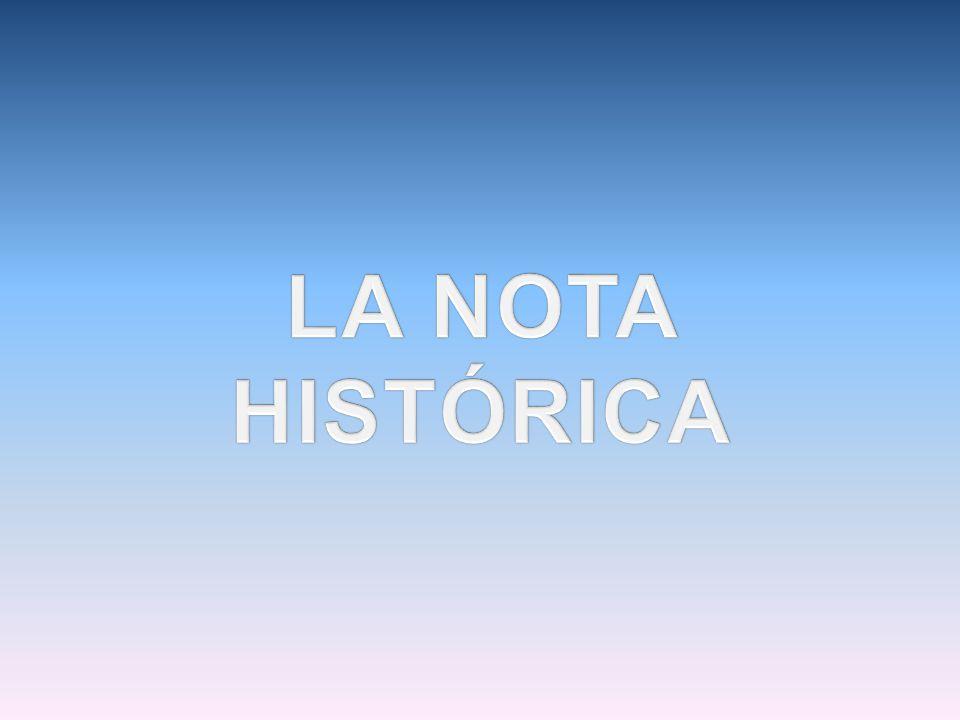 LA NOTA HISTÓRICA