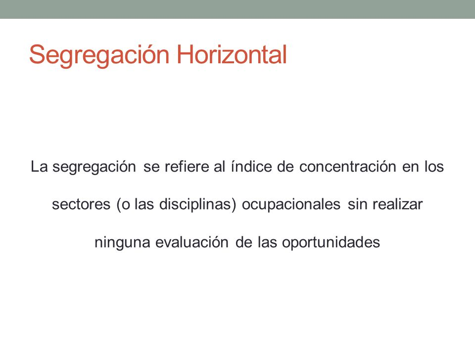 Segregación Horizontal