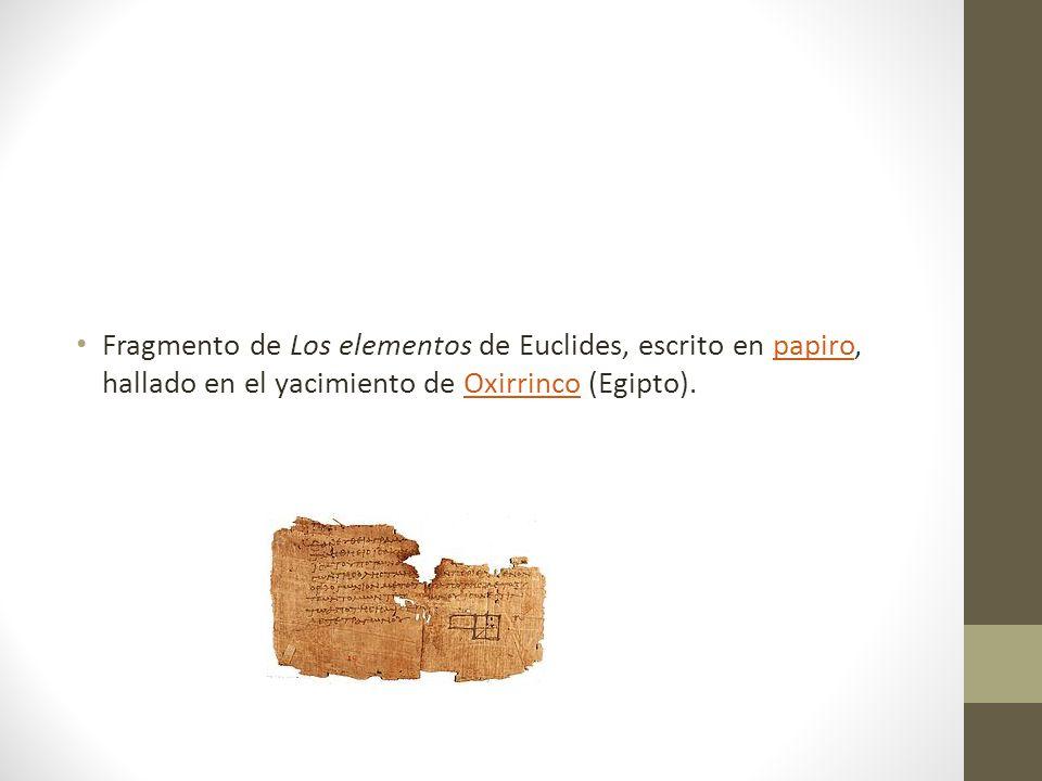 Fragmento de Los elementos de Euclides, escrito en papiro, hallado en el yacimiento de Oxirrinco (Egipto).