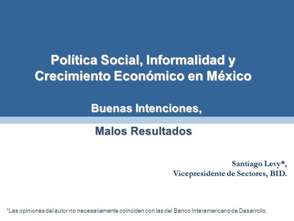 Política Social, Informalidad y Crecimiento Económico en México