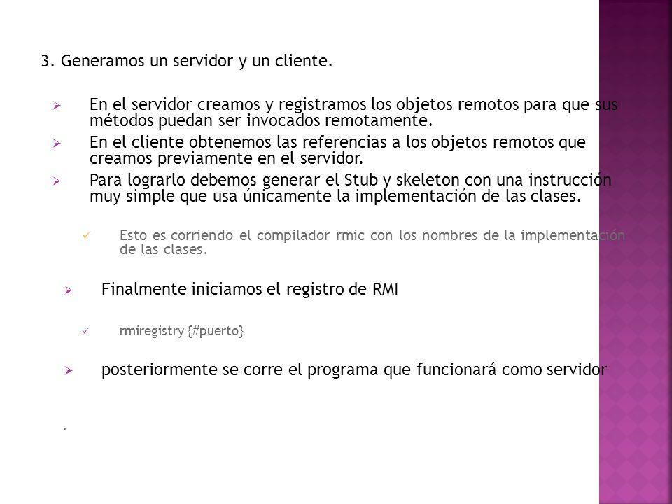 3. Generamos un servidor y un cliente.