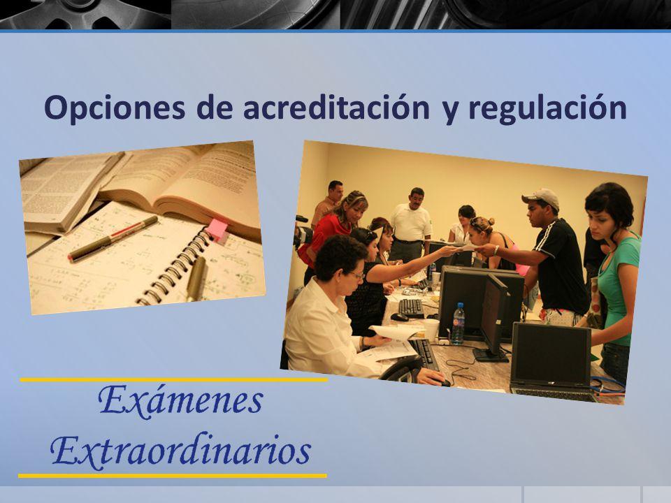 Opciones de acreditación y regulación