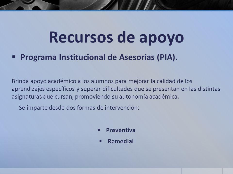 Recursos de apoyo Programa Institucional de Asesorías (PIA).