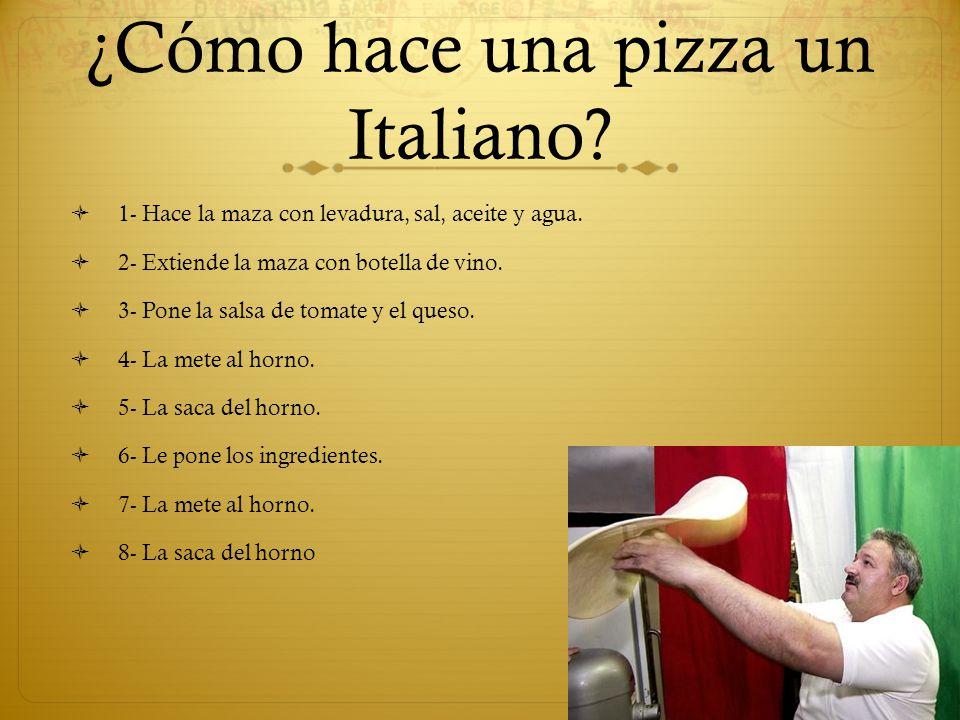 ¿Cómo hace una pizza un Italiano