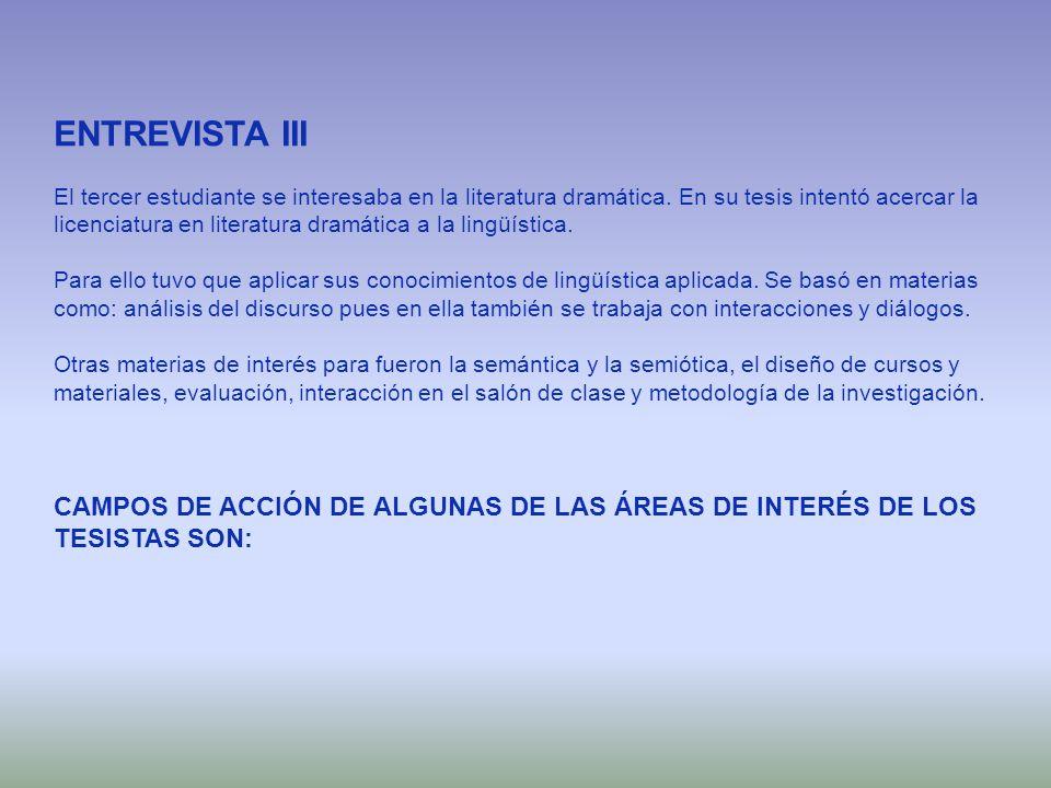 ENTREVISTA III