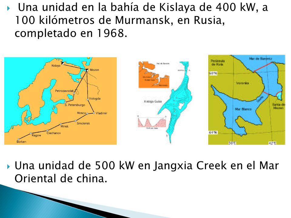 Una unidad en la bahía de Kislaya de 400 kW, a 100 kilómetros de Murmansk, en Rusia, completado en 1968.