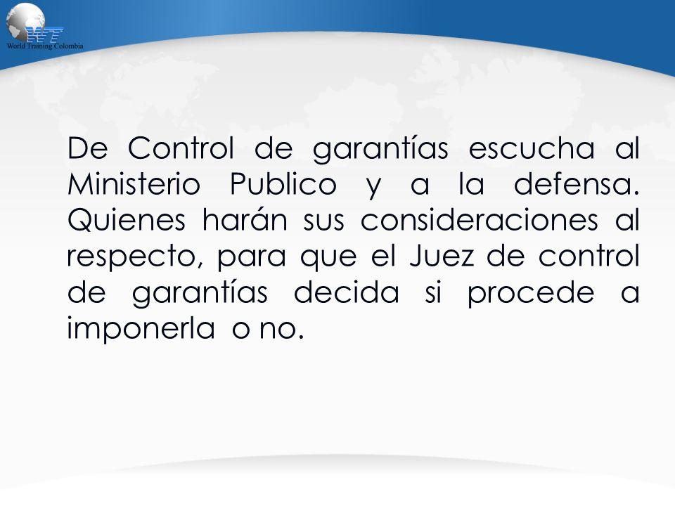 De Control de garantías escucha al Ministerio Publico y a la defensa