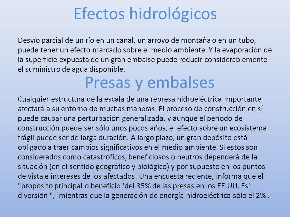 Efectos hidrológicos Presas y embalses